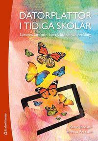 bokomslag Datorplattor i tidiga skolår : lärares lärande, barns literacyutveckling