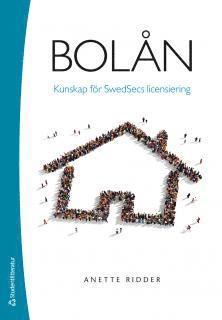 bokomslag Bolån - Kunskap för Swedsecs licensiering