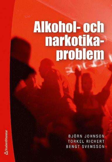 bokomslag Alkohol- och narkotikaproblem