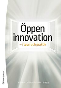 bokomslag Öppen innovation - - i teori och praktik