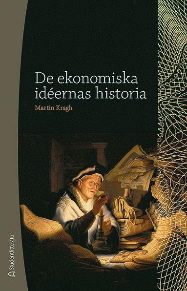 bokomslag De ekonomiska idéernas historia
