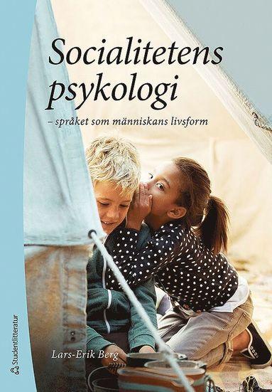 bokomslag Socialitetens psykologi - - språket som människans livsform