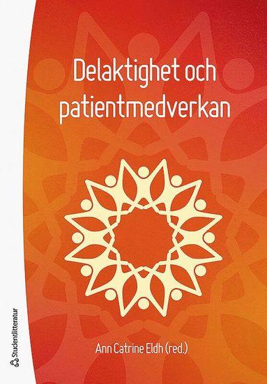 bokomslag Delaktighet och patientmedverkan