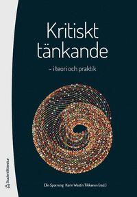 bokomslag Kritiskt tänkande - i teori och praktik