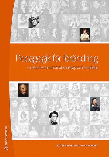 bokomslag Pedagogik för förändring : röster som utmanat kunskap och samhälle
