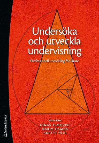 bokomslag Undersöka och utveckla undervisning : professionell utveckling för lärare