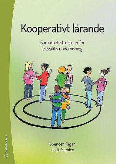 bokomslag Kooperativt lärande : samarbetsstrukturer för elevaktiv undervisning