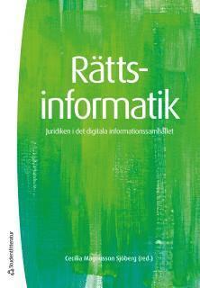 bokomslag Rättsinformatik : juridiken i det digitala informationssamhället