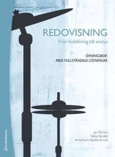 bokomslag Redovisning Från bokföring till analys : övningsbok med fullständiga lösningar