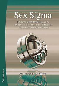 bokomslag Sex Sigma - Resultatorienterat förbättringsarbete