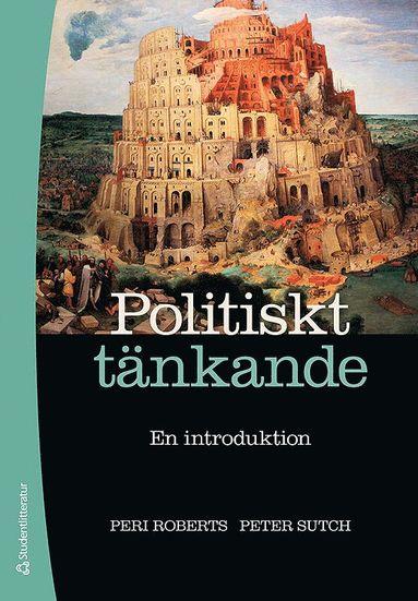 bokomslag Politiskt tänkande : en introduktion