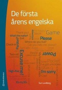 bokomslag De första årens engelska : förskoleklass till åk 6