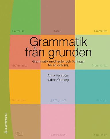 bokomslag Grammatik från grunden - Grammatik med regler och övningar för sfi och sva