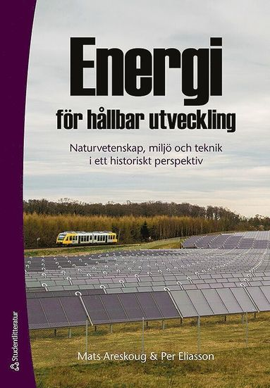 bokomslag Energi för hållbar utveckling : naturvetenskap, miljö och teknik i ett historiskt perspektiv