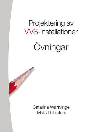 bokomslag Projektering av VVS-installationer - Övningsbok
