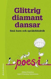 bokomslag Glittrig diamant dansar - Små barn och språkdidaktik