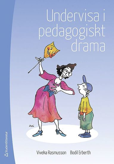 bokomslag Undervisa i pedagogiskt drama