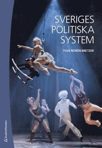 bokomslag Sveriges politiska system (bok + digital produkt)