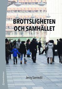 bokomslag Brottsligheten och samhället