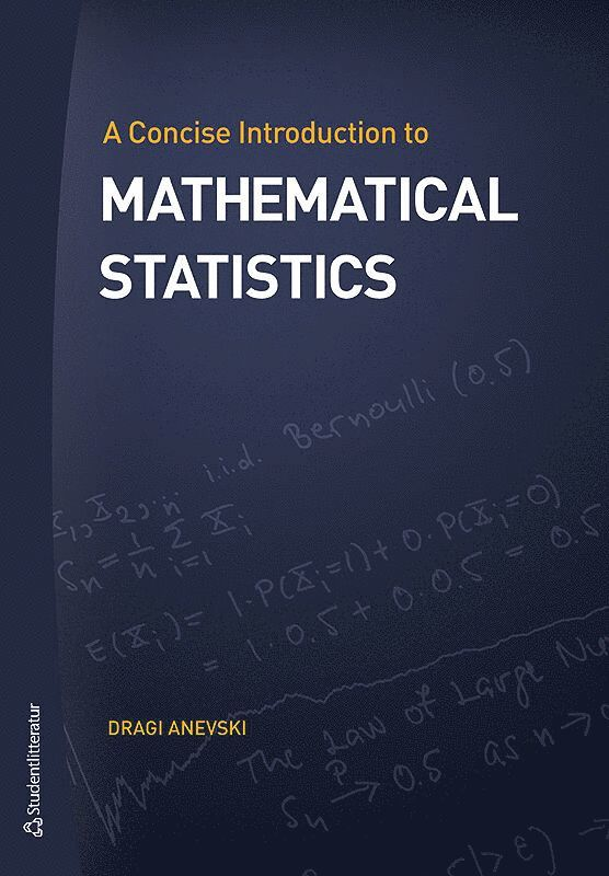 A concise introduction to mathematical statistics 1