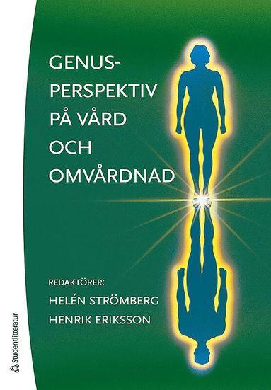 bokomslag Genusperspektiv på vård och omvårdnad