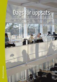 bokomslag Dags för uppsats : vägledning för litteraturbaserade examensarbeten