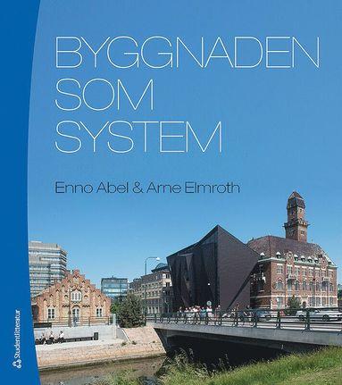 bokomslag Byggnaden som system