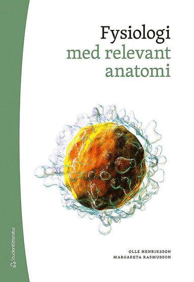 bokomslag Fysiologi : med relevant anatomi (bok + digital produkt)
