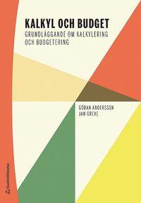 bokomslag Kalkyl och budget : grundläggande om kalkylering och budgetering
