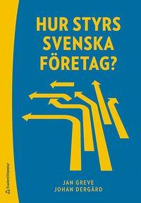 bokomslag Hur styrs svenska företag?