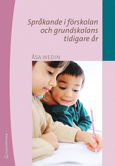 bokomslag Språkande i förskolan och grundskolans tidigare år