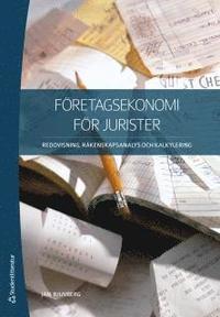 bokomslag Företagsekonomi för jurister : redovisning, räkenskapsanalys och kalkylering