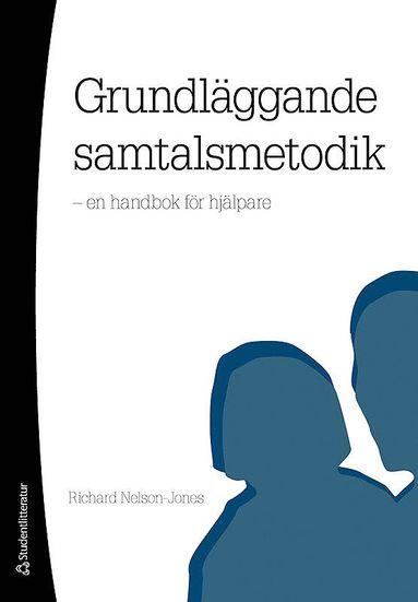 bokomslag Grundläggande samtalsmetodik : en handbok för hjälpare