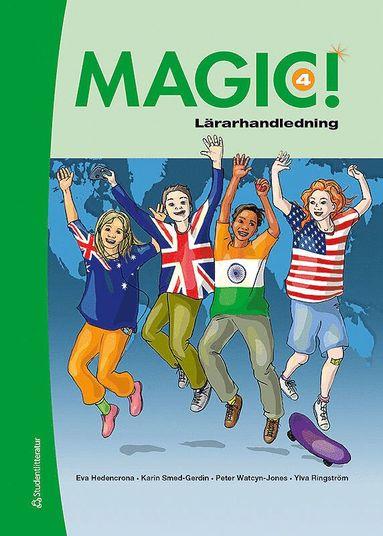 bokomslag Magic! 4  Lärarhandledning (Bok+ digital produkt)
