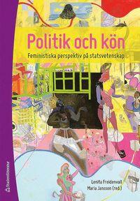 bokomslag Politik och kön : feministiska perspektiv på statsvetenskap