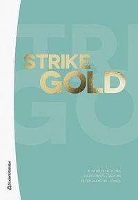 bokomslag Strike Gold Elevpaket Digitalt + Tryckt