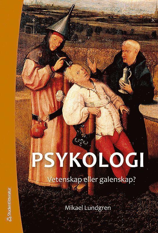 Psykologi : vetenskap eller galenskap? (Elevpaket Bok + digital produkt) 1