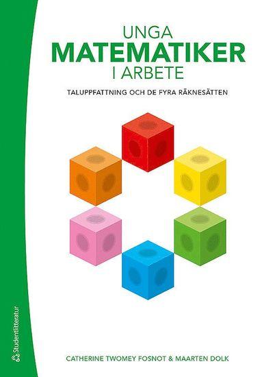 bokomslag Unga matematiker i arbete - Taluppfattning och de fyra räknesätten