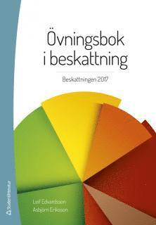 bokomslag Övningsbok i beskattning : beskattningen 2017