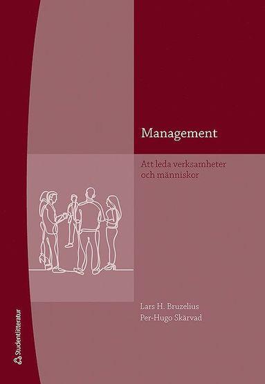 bokomslag Management : att leda verksamheter och människor