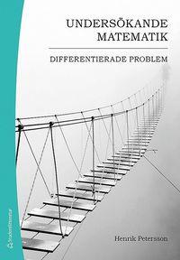 bokomslag Undersökande matematik : differentierade problem