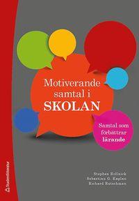 bokomslag Motiverande samtal i skolan : samtal som förbättrar lärande