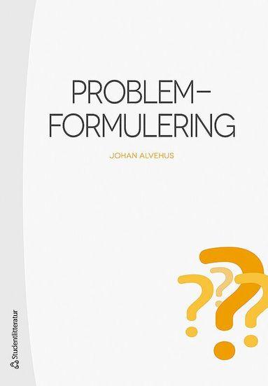 bokomslag Problemformulering