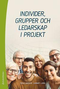 bokomslag Individer, grupper och ledarskap i projekt