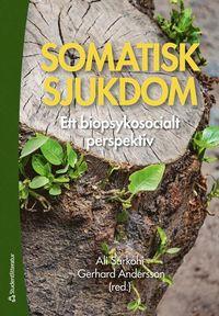 bokomslag Somatisk sjukdom - Ett biopsykosocialt perspektiv