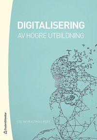 bokomslag Digitalisering av högre utbildning