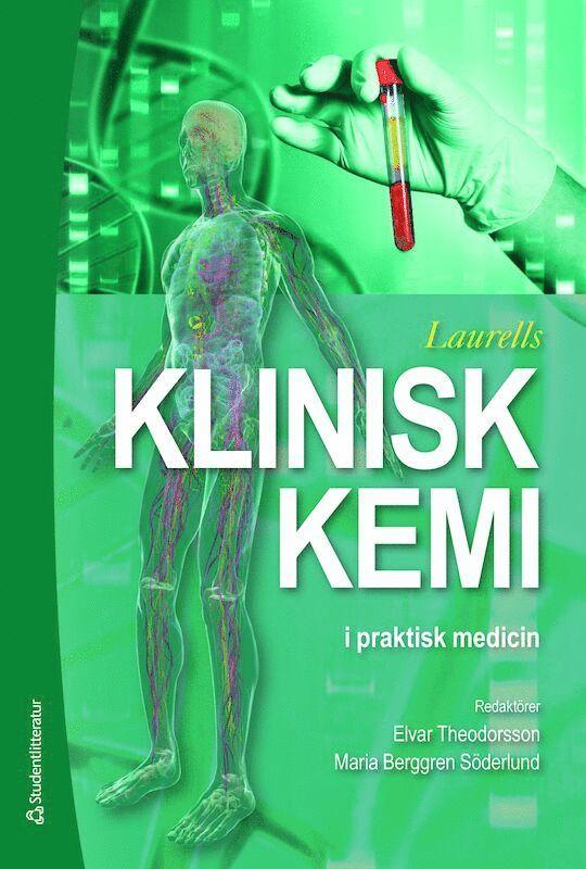 Laurells Klinisk kemi i praktisk medicin 1