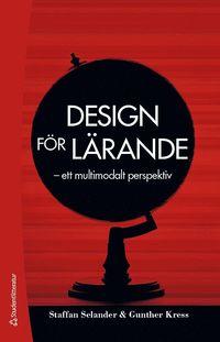 bokomslag Design för lärande : ett multimodalt perspektiv