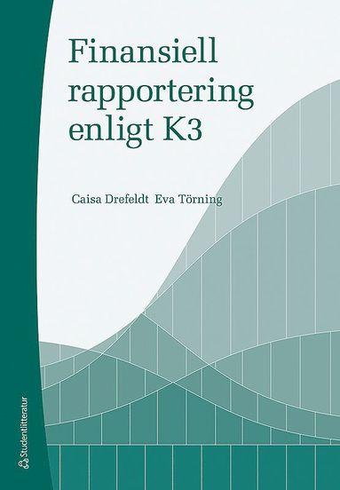 bokomslag Finansiell rapportering enligt K3
