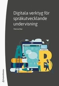 bokomslag Digitala verktyg för språkutvecklande undervisning